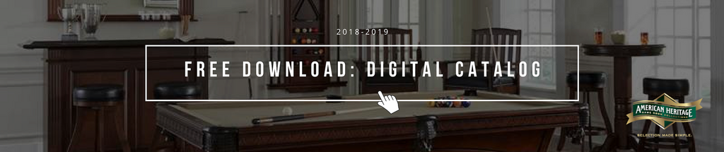 Download 2018-2019 American heritage Billiards and Game Room Catalog: Digital