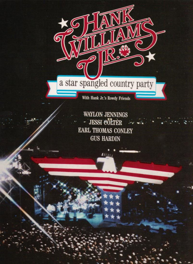 Hank Williams Jr. : A Star Spangled Country Party