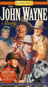 The John Wayne Story - The Later Years  DVD
