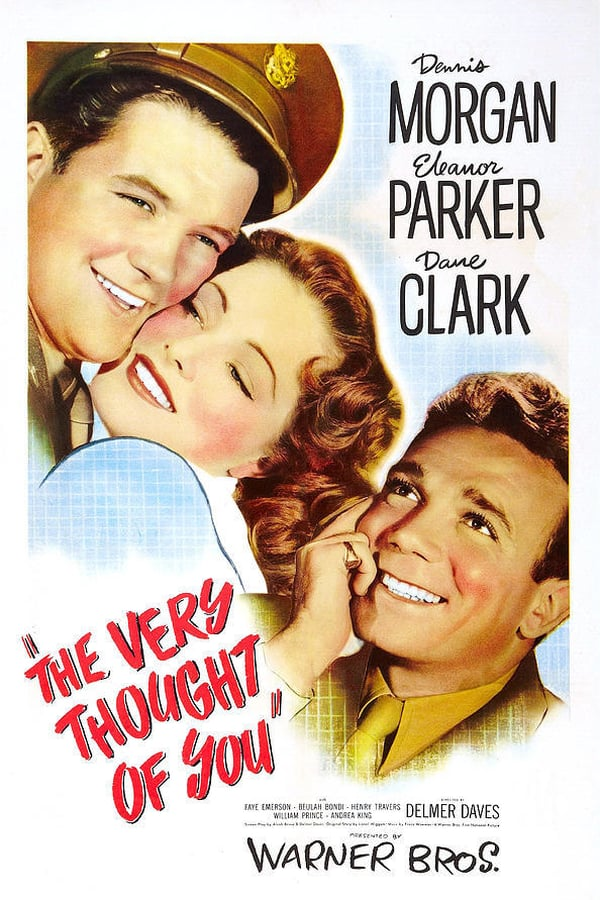 The Very Thought Of You (1944) - Dennis Morgan