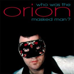 Orion - Who Was The Masked Man ?  CD