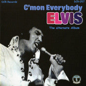 C´mon Everybody - The Alternate Album CD