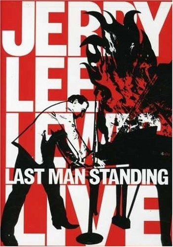 Jerry Lee Lewis : Last Man Standing Live  DVD