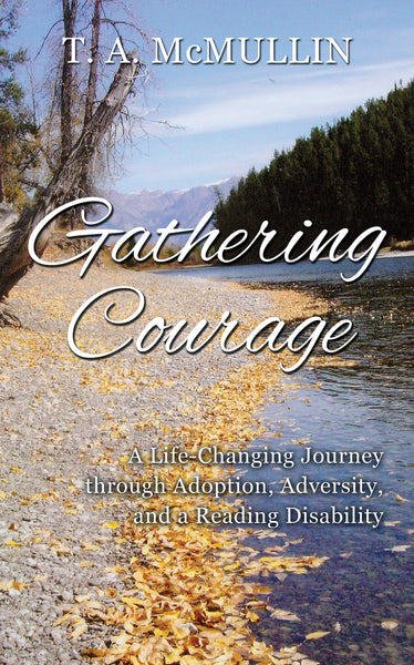 "The Book  - ""Gathering Courage"""