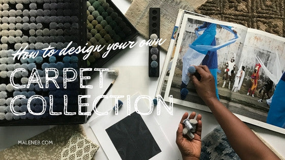 How to design your own carpet collection