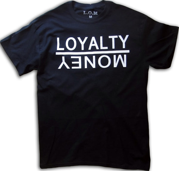 Loyalty Over Money Black Tee