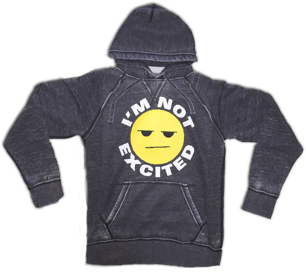 I'm Not Excited Grey Hoodie