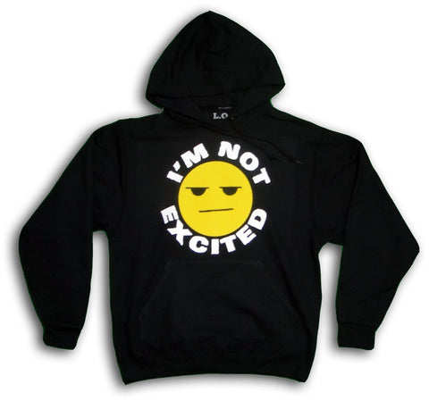I'm Not Excited Black Hoodie