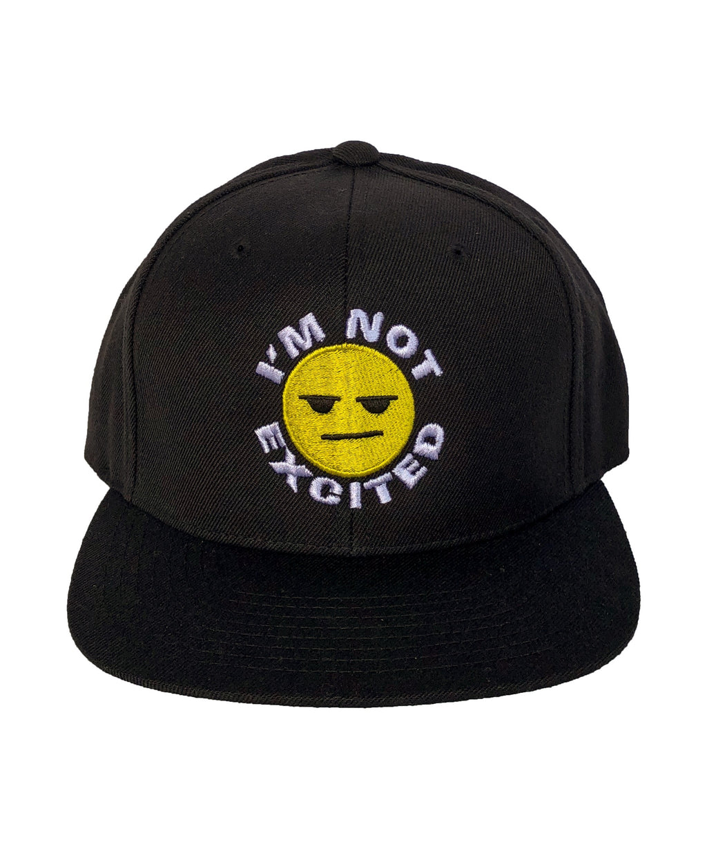 "Black ""I'm Not Excited"" Hat"