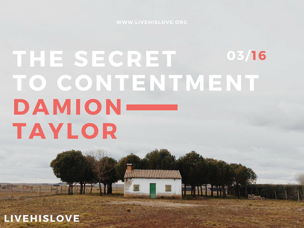 The Secret to Peace and Contentment | LiveHisLove