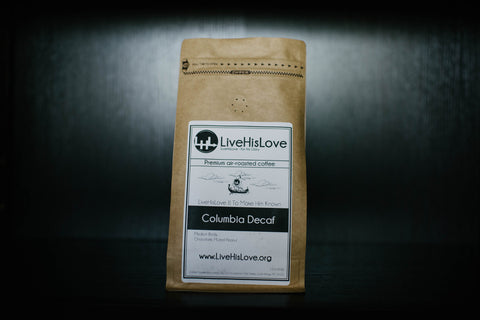 Colombia Decaf - Swiss Water Decafination Process || Single Origin, Premium air-roasted coffee - LiveHisLove - Live His Love - 1