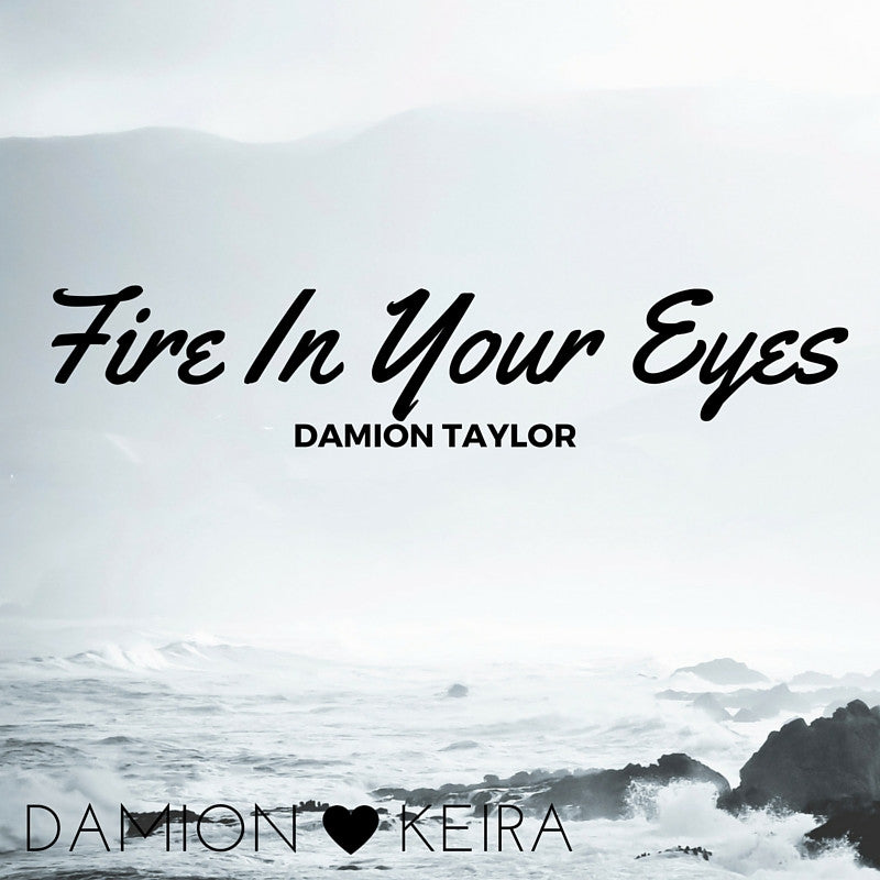 Damion Taylor - Fire In Your Eyes - LiveHisLove - Live His Love