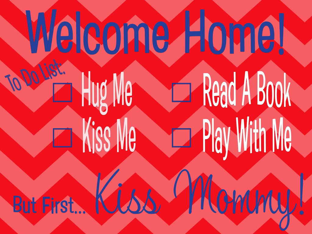 But First... Military Homecoming Sign / Door Hanger