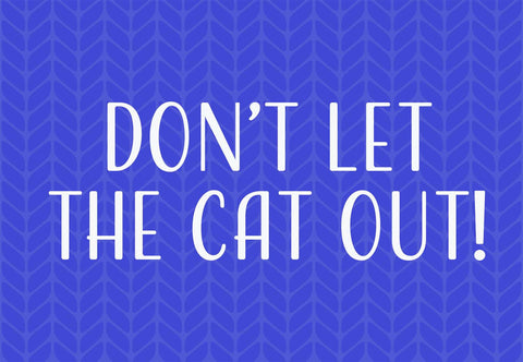 Don't Let The Cat Out! Welcome Mat