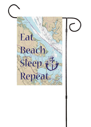 Eat. Beach. Sleep. Repeat. Nautical Garden Flag