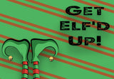 """Get Elf'd Up"" Christmas Party, White Elephant Gift, Fun Party Present Welcome Mat"