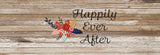 Rustic Wood Happily Ever After Floral Bed Runner
