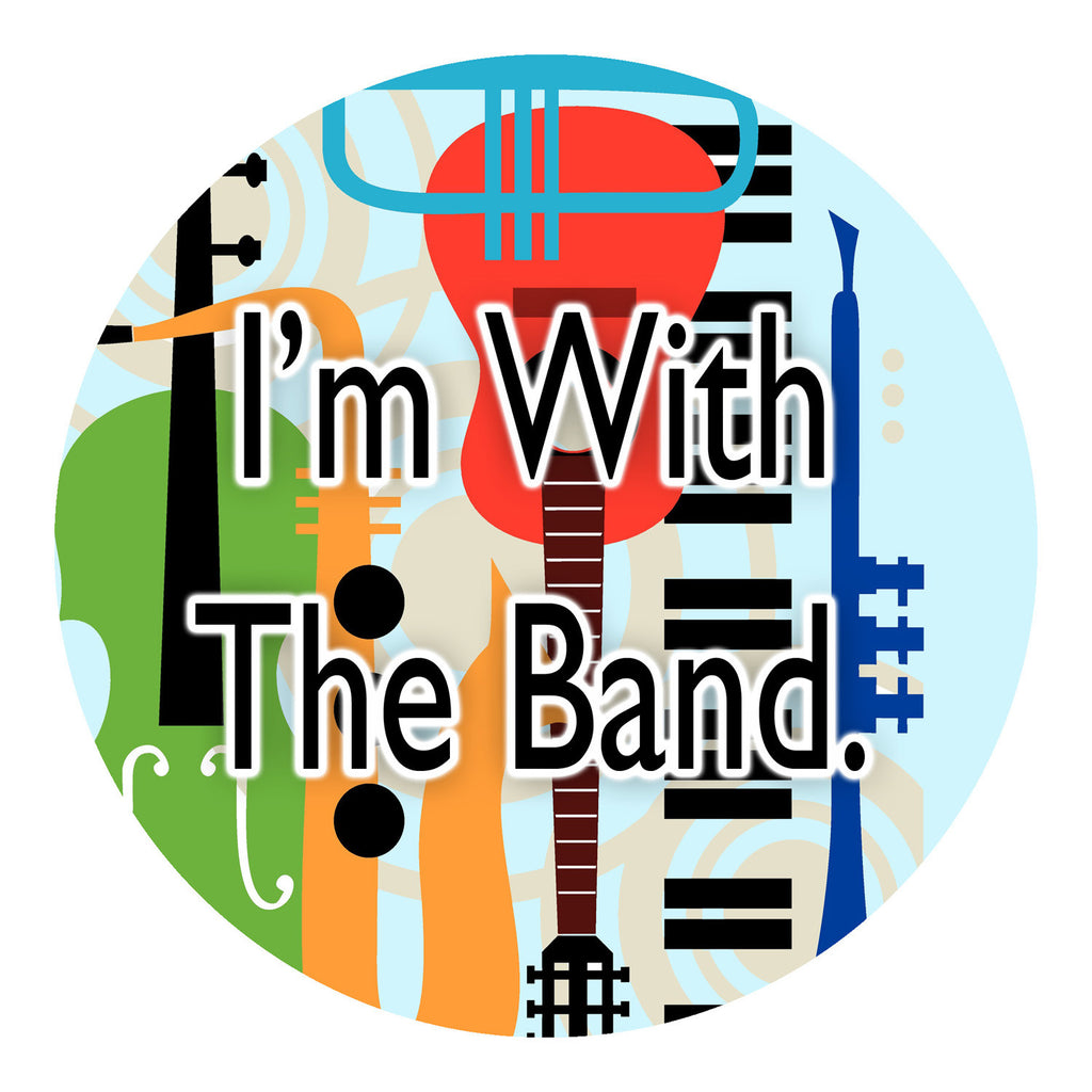 I'm With The Band Sticker