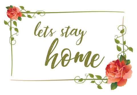 Let's Stay Home Floral Welcome Mat