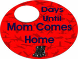 Military Countdown Until Mom / Dad Come Home Dry Erase Sign