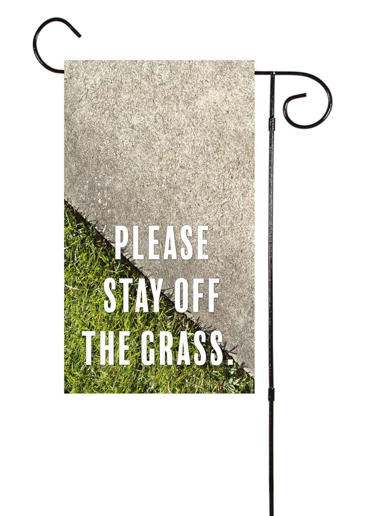 Stay Off The Grass Garden Flag