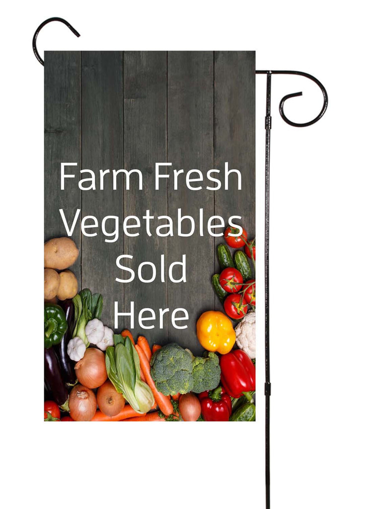Farm Fresh Vegetables Sold Here Garden Flag