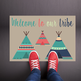 Welcome To Our Tribe - TeePee Welcome Mat