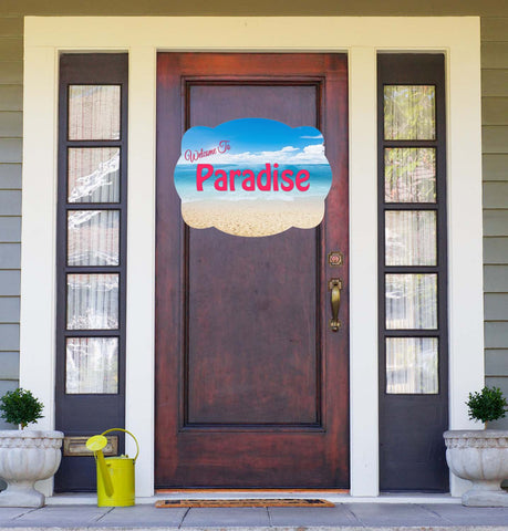 Welcome To Paradise Door Hanger