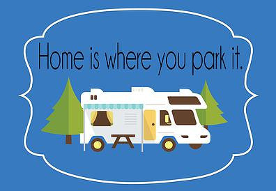 Home Is Where You Park It Welcome Mat