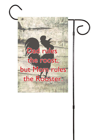 Dad Rules The Roost, Mom Rules The Rooster Garden Flag