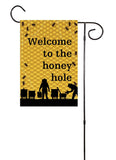 Welcome To The Honey Hole Garden Flag