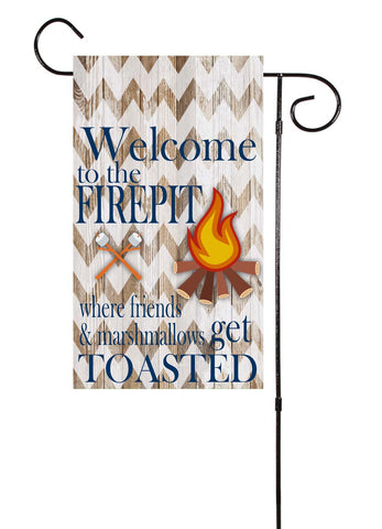 Welcome To The Firepit.  Where Friends and Marshmallows Get Toasted! Garden Flag