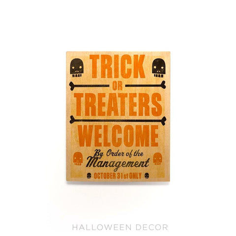 Tricker Treaters Welcome Sign by John W. Golden