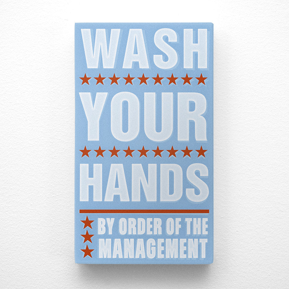 Wash Your Hands By Order of the Management Word Art Block