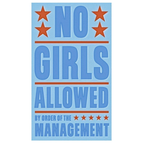 "Boys Wall Art- No Girls Allowed Print 6"" x 10"""