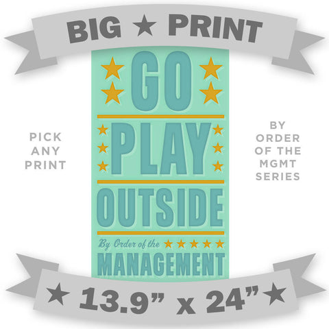 "By Order of the Management- 13.9"" x 24""- Pick the Print"