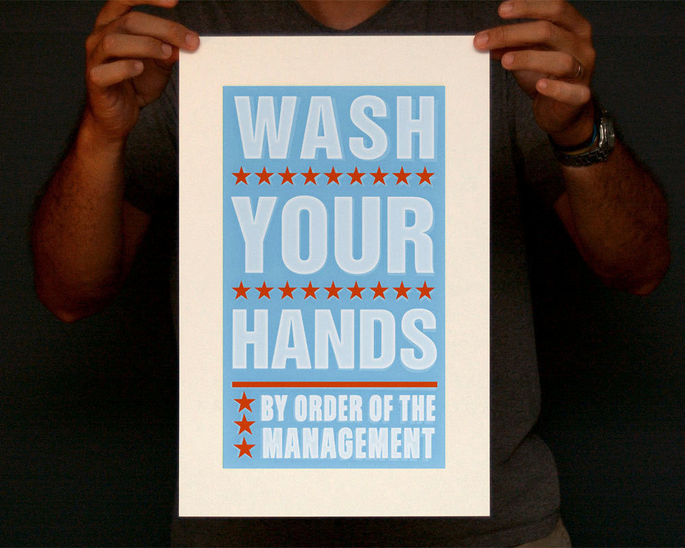 "Wash Your Hands By Order of Management Print- 8"" x 14"""