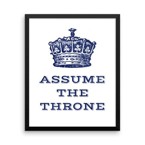 Assume the Throne Framed poster- Funny Bathroom Wall Decor
