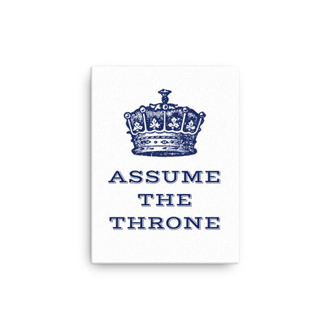 Assume the Throne Canvas- Bathroom Wall Decor