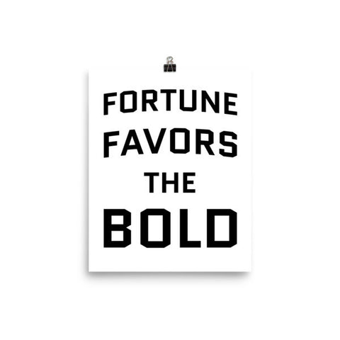 Fortune Favors the Bold Poster
