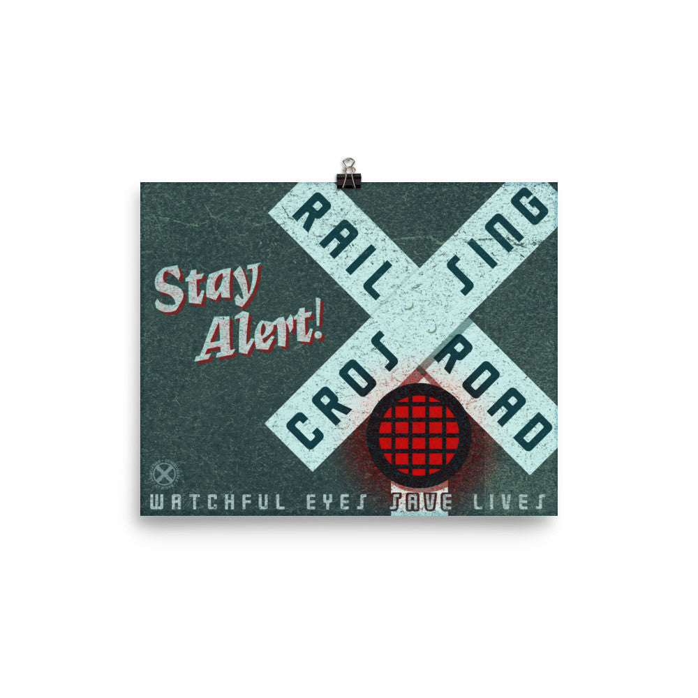 Stay Alert Railroad Crossing Poster