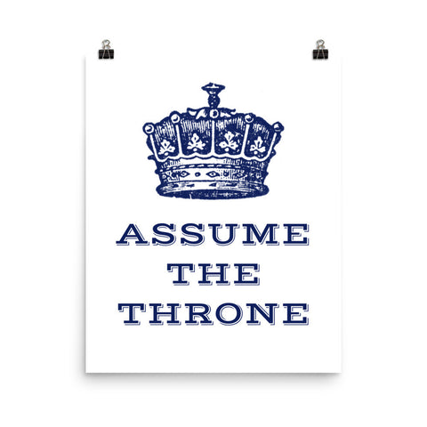 Assume the Throne Poster- Funny Bathroom Decor
