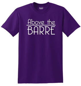 Above The Barre T-Shirt