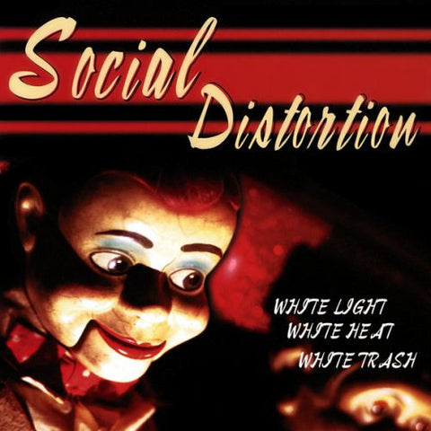 Social Distortion - White Light White Heat White Trash Vinyl