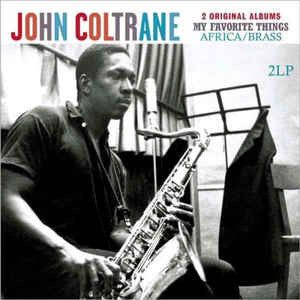 John Coltrane My Favorite Things / Africa Brass 2LP