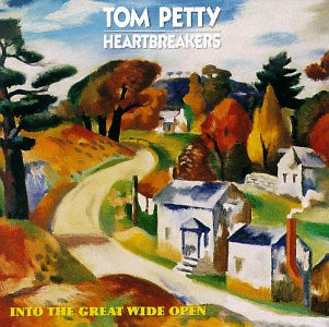 Tom Petty And The Heartbreakers - Into The Great Wide Open