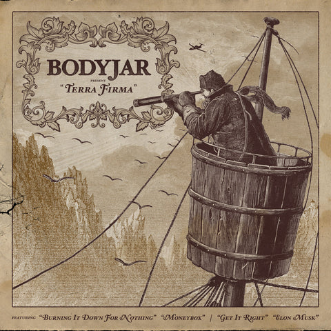 Bodyjar - Terra Firma 7inch Vinyl Assorted Colours