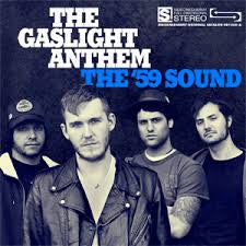 The Gaslight Anthem The 59 Sound