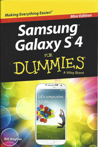 Samsung Galaxy S4 for Dummies - S4 Mini Edition