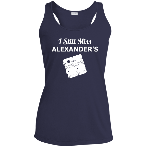 I Still Miss Alexander's Ladies Racerback Moisture Wicking Tank 3